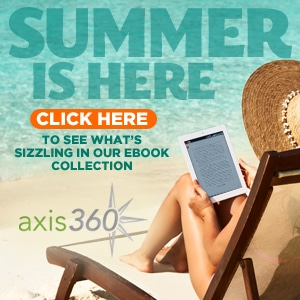 Axis 360 Summer Is Here