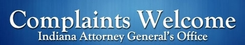Indiana Attorney General's Office, Complaints Welcome