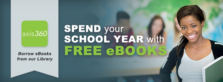 spend your school year with free eBooks - Axis 360