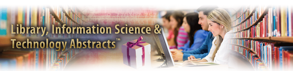Library, Information Science, And Technology Abstracts (LISTA)