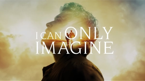 I Can Only Imagine promotional image