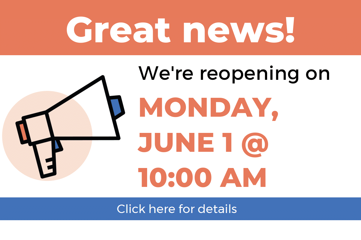 reopening Monday, June 1 at 10:00 am