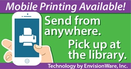 Click here for mobile printing - send from anywhere, pick up at the library