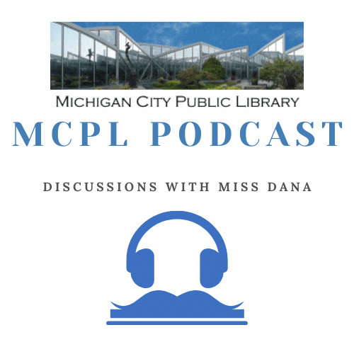 MCPL Podcast: Discussions with Miss Dana